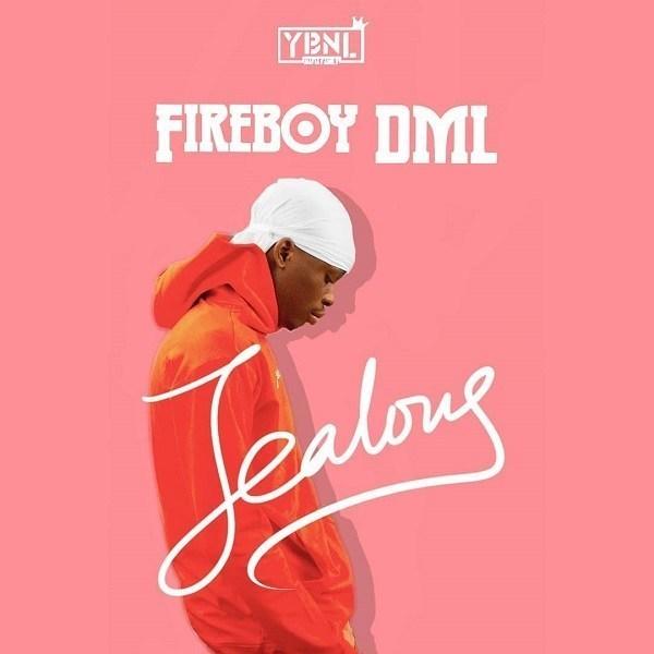 Fireboy DML – Jealous