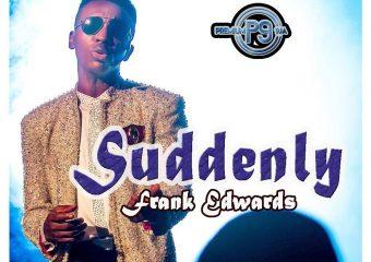 Frank Edwards – Suddenly