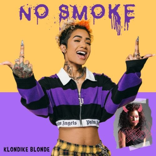 Klondike Blonde – No Smoke