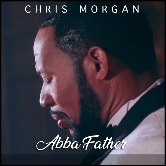 Abbah Father – Chris Morgan