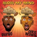 Music: Davido ft. Chris Brown – Blow My Mind