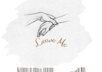 Wilson Wonder – Leave Me ft. Yomi Breezy