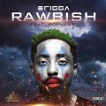 Music: Erigga – Rawbish ft. Popular