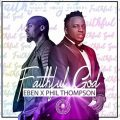 Music: Eben – Faithful God ft. Phil Thompson