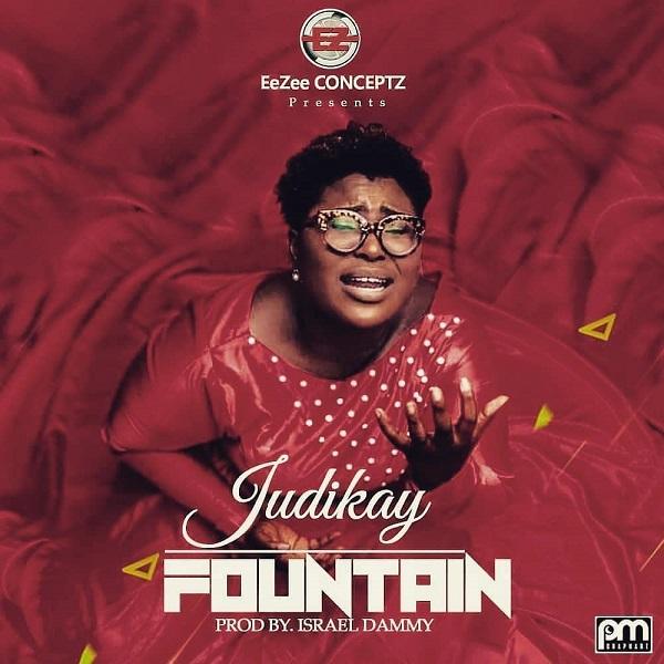 Judikay – Fountain