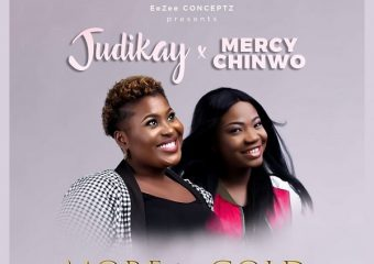 Judikay ft. Mercy Chinwo – More Than Gold