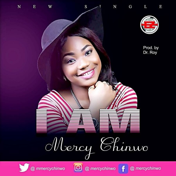 Mercy Chinwo – I Am