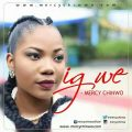 Music + Video: Mercy Chinwo – Igwe