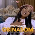 Music: Mercy Chinwo – Obinasom