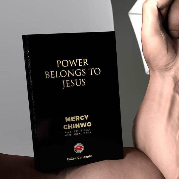 Mercy Chinwo – Power Belongs To Jesus