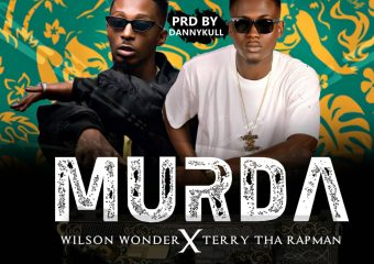 Wilson Wonder – MURDA ft. Terry Tha Rapman