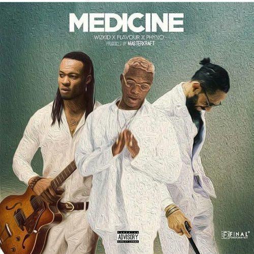 Wizkid – Medicine (Remix) ft Flavour & Phyno