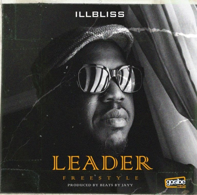 iLLBliss – Leader (Freestyle)