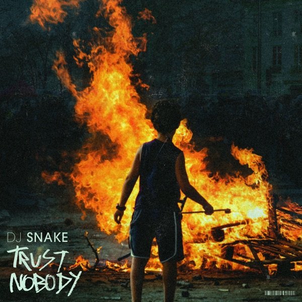 DJ Snake – Trust Nobody MP3