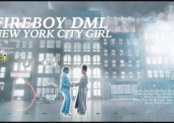 Fireboy DML – New York City Girl Video