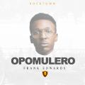 Music + Video: Frank Edwards – Opomulero