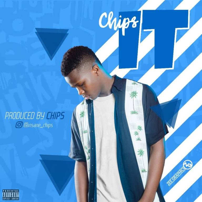 Chips – IT (Prod. By Insane Chips)