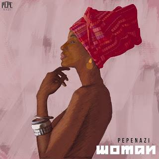 Pepenazi – Woman