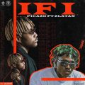 Music: Picazo ft. Zlatan – If I