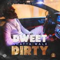 Music: Shatta Wale – Dweet Dirty