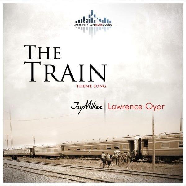 The Train – JayMikee Ft. Lawrence Oyor