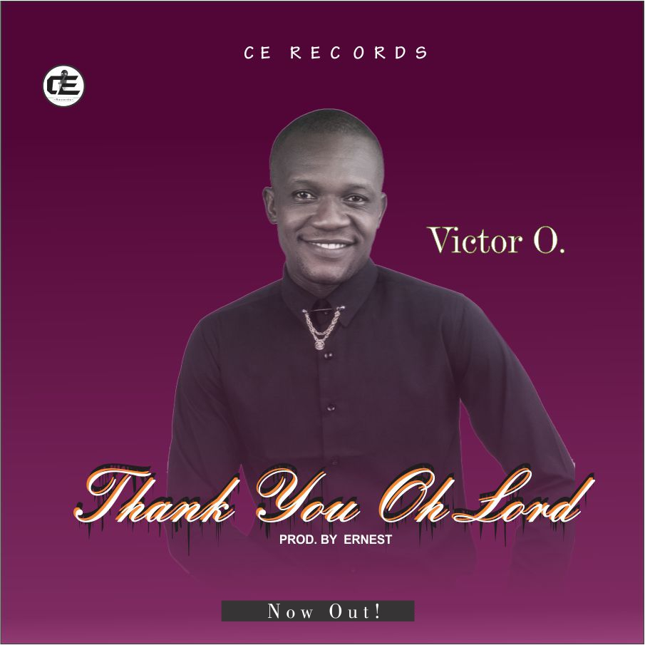 Victor O – Thank You Oh Lord