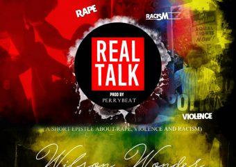 Wilson Wonder – Real Talk