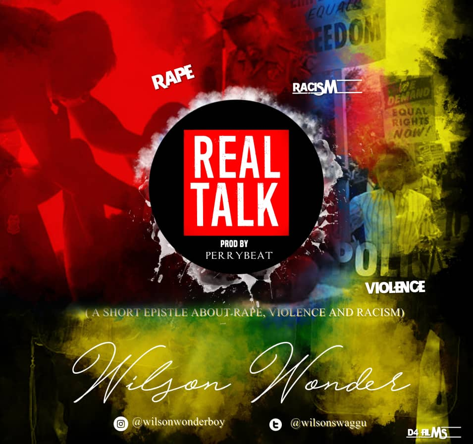 Wilson Wonder – Real Talk