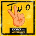 Music: Zoro – Two ft. Mayorkun