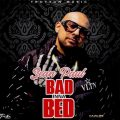 Music: Sean Paul – Bad Inna Bed