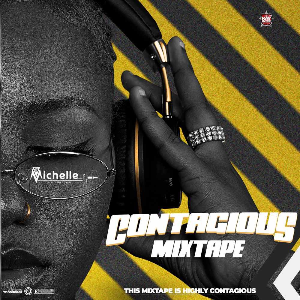 DJ Michelle – Contagious Mixtape