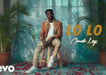 Omah Lay – Lo Lo Video