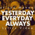 Music + Video: Tatiana Manaois – Yesterday Everyday Always