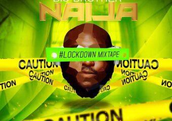 DJ Big N – Big Brother Naija 2020 Lockdown Mixape