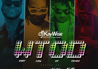 DJ Kaywise ft. Mayorkun & Naira Marley, Zlatan – WTOD (What Type Of Dance)