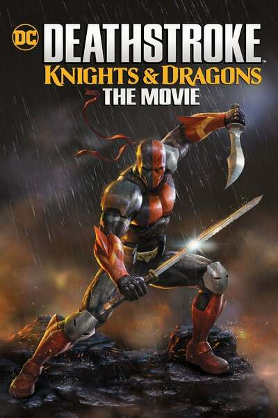 Deathstroke: Knights & Dragons (Animation | 2020)