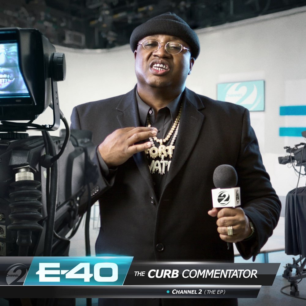 E-40 – The Curb Commentator Channel 2 EP