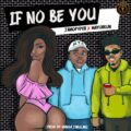 Music: Jamopyper – If No Be You ft. Mayorkun