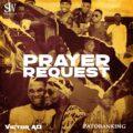Music + Video: Victor AD – Prayer Request ft. Patoranking