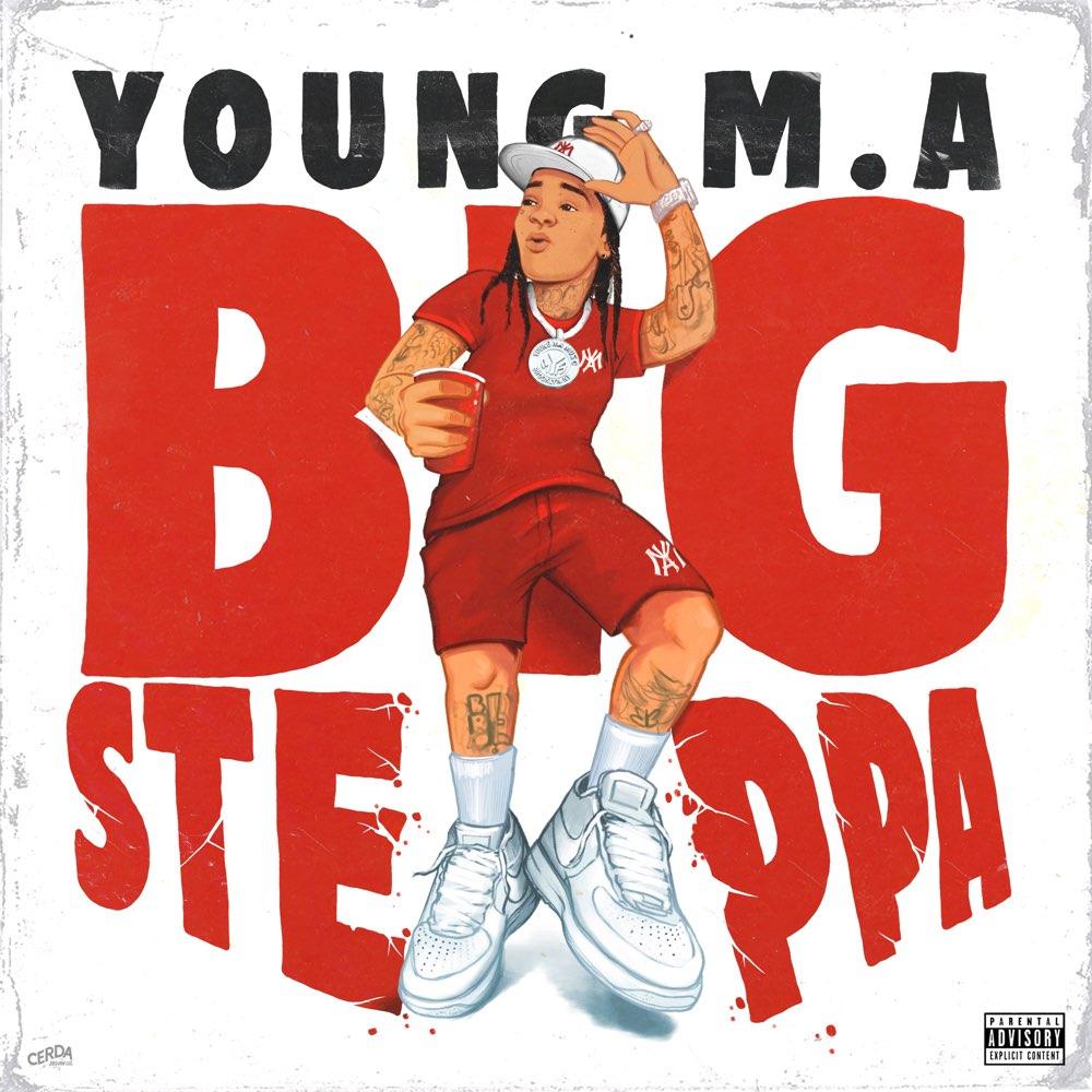 Young M.A – Big Steppa