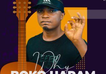 Cfranjiz – Why Boko Haram feat. Iceman