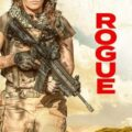 Movie: Rogue (Hollywood 2020)