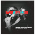 Music: Ice Prince Ft Tekno – Make Up Your Mind