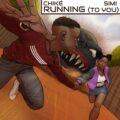 Music: Chike Ft Simi – Running To You