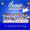 Music: Isaac And The Mighty Messengers – Lona Ba Rata Gophela