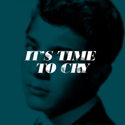 Paul Anka – It's Time To Cry