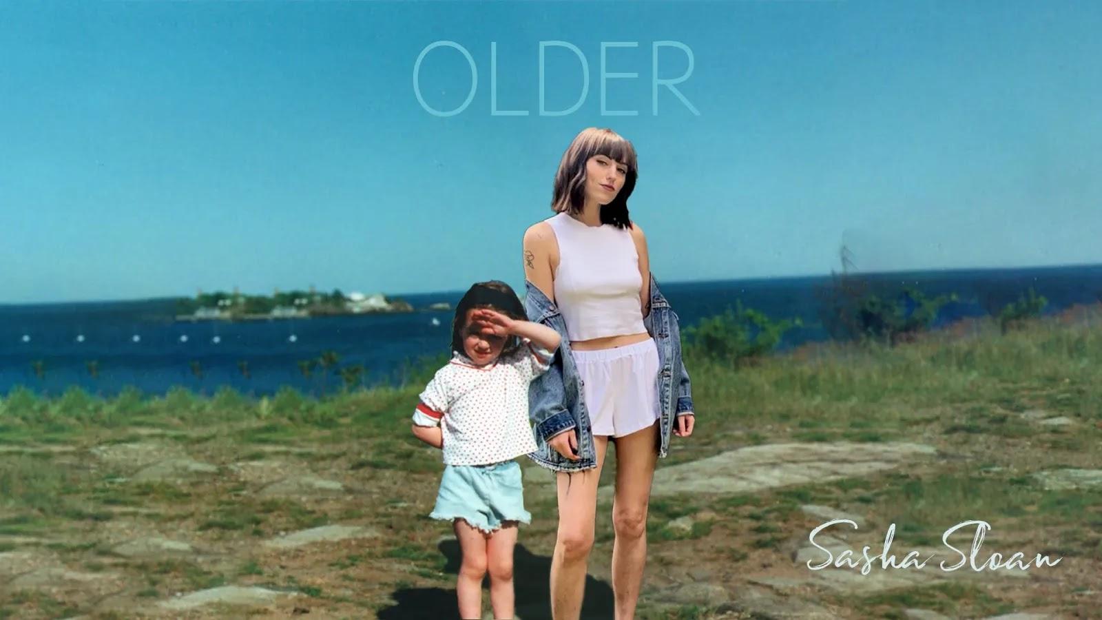 Sasha Sloan – Older