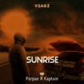 Music: Vsagz x Kaptain x Parpae – Sunrise