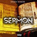 Mixtape: Wilson Wonder – The Sermon