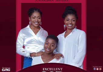 Charisma Sisters – Excellent God
